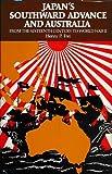 Japan's Southward Advance and Australia, Henry Frei, 0824813111