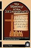 The Mystery of the Messiah, Louay Fatoohi, 1906342059
