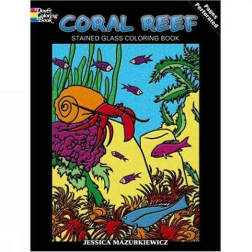 (Coral Reef Stained Glass Coloring Book (Dover Nature Stained Glass Coloring Book))