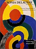 img - for Sonia Delaunay: The Life of an Artist by Stanley Baron (1995-12-31) book / textbook / text book