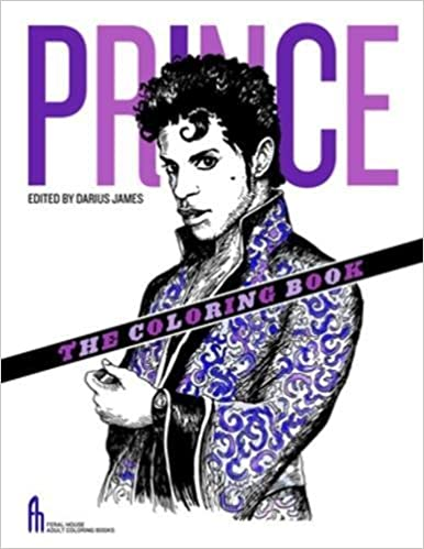 Prince The Coloring Book Feral House Books For Adults Tony Millionaire Darius James 9781627310468 Amazon