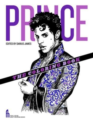 Prince The Coloring Book Feral House Books For Adults