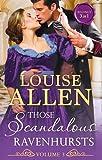 Those Scandalous Ravenhursts Volume 3: The Notorious Mr Hurst (Those Scandalous Ravenhursts, Book 5) / Disrobed and Dishonoured (Those Scandalous ... (Those Scandalous Ravenhursts, Book 7)