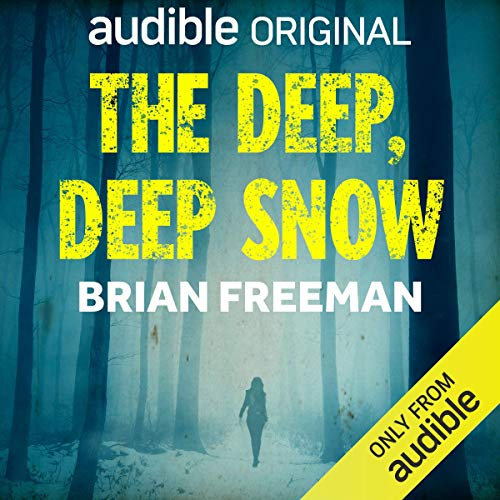 The Deep, Deep Snow
