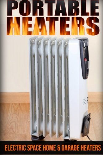 Portable Heaters: Electric Space Home & Garage Heaters