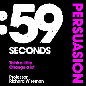 59 Seconds: Persuasion Audiobook