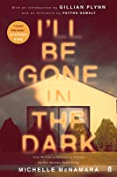 I'll Be Gone in the Dark (English Edition)
