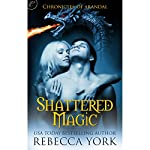 Shattered Magic | Rebecca York