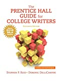 The Prentice Hall Guide for College Writers: New! 2016 MLA Updates