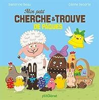 Mon petit cherche et trouve de Pâques  par Sandrine Beau