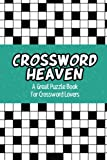 Crossword Heaven: A Great Puzzle Book for Crossword Lovers