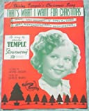 Ephemeral Sheet Music, Shirley Temple's Christmas Song; That's What I Want for Christmas (from Stowaway) for Piano or Guitar, Vintage (Not a Reproduction)