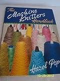 The Machine Knitter's Handbook
