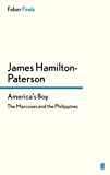 America's Boy: The Marcoses and the Philippines (Faber Finds)