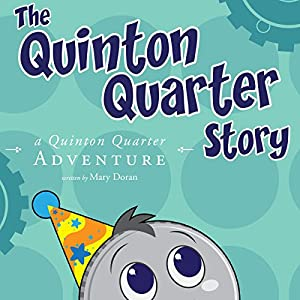 The Quinton Quarter Story Audiobook