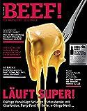 BEEF! - Für Männer mit Geschmack: Ausgabe 1/2014