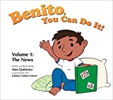Benito, You Can Do It!: Vol1. The News