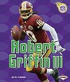 Robert Griffin III, Jon M. Fishman, 1467718947