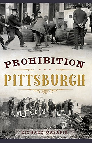 Prohibition Pittsburgh (Murder & Mayhem)
