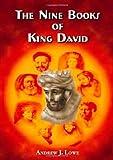 The Nine Books of King David