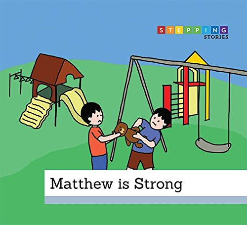 Matthew is Strong: Bullying Prevention Book