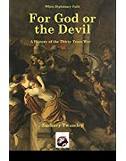 For God or The Devil: A History of The Thirty Years War