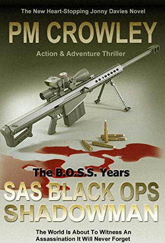 SAS Black Ops - Shadowman: Action & Adventure Thriller - The B.O.S.S. Years.