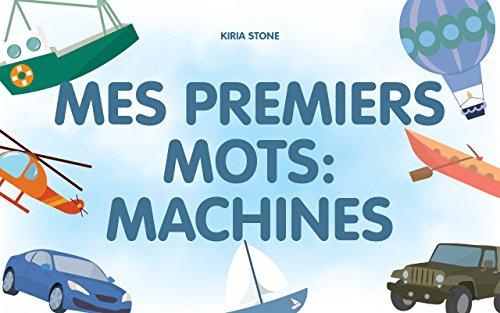 Livre Pour Enfant Mes Premiers Mots Machines