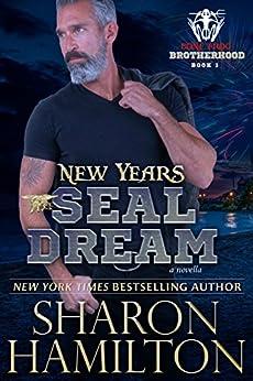 New Years SEAL Dream: A Bone Frog Brotherhood Novella by [Hamilton, Sharon]