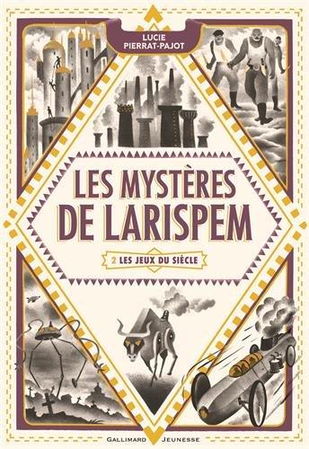 Les mystères de Larispem - Tome 2 : Les jeux du siècle de Lucie Pierrat-Pajot 51u3GpGdjSL