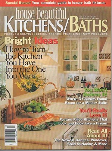 House Beautiful Kitchen Baths Magazine, Summer 1996 (Vol 17, No 2)