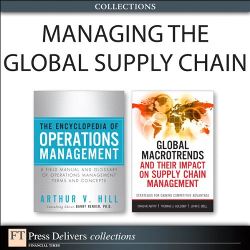 Managing the Global Supply Chain (Collection) (FT Press Operations Management)