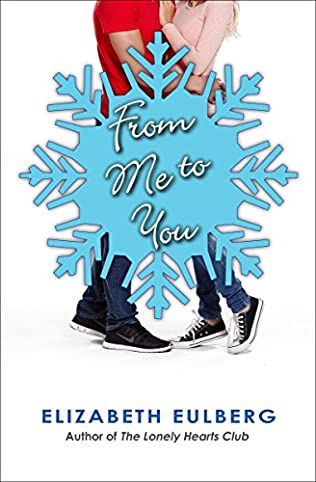 From Me To You Lonely Hearts Club Book 13 By Elizabeth Eulberg