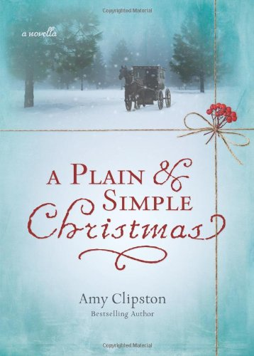 A Plain and Simple Christmas: A Novella (Simple Christmas Music)