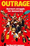img - for OUTRAGE : BURMA'S STRUGGLE FOR DEMOCRACY book / textbook / text book