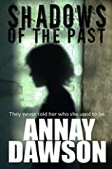 Shadows of the Past by Annay Dawson (2014-02-17) Mass Market Paperback