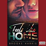 Feels Like Home: Playing Irish, Book 3 | Brooke Harris