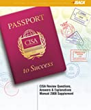 CISA Review Questions, Answers and Explanations Manual 2008 Supplement, ISACA, 1933284943