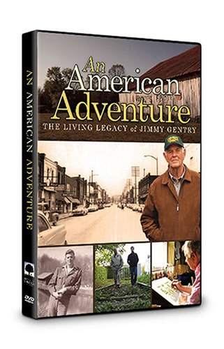 Movies and TV Genre for Featured Categories Documentary Product Description An American Adventure The Living Legacy of Jimmy Gentry traces the life of 82 year old Jimmy Gentry
