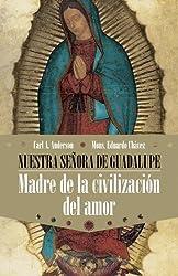 Nuestra senora de Guadalupe (Spanish Edition)