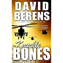 Knuckle Bones (A Troy Bodean Adventure Prequel)