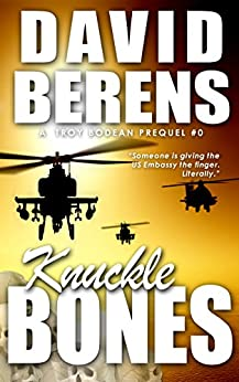Knuckle Bones (A Troy Bodean Adventure Prequel) by [Berens, David F.]