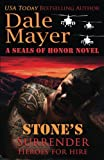 img - for Stone's Surrender: (A SEALs of Honor World Novel) (Heroes for Hire) (Volume 2) book / textbook / text book