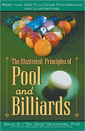 The Illustrated Principles of Pool and Billiards: More Than 200 Full-Colour Illustrations and Photographs: Amazon.es: Alciatore, David G.: Libros en idiomas extranjeros