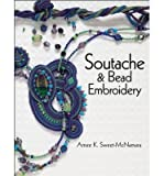 img - for [(Soutache and Bead Embroidery )] [Author: Amee K. Sweet-mcnamara] [Dec-2013] book / textbook / text book