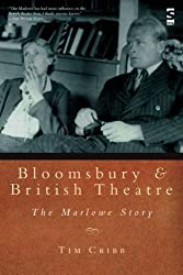 Bloomsbury and British Theatre: The Marlowe Story (Salt Studies in Contemporary Literature & Culture)