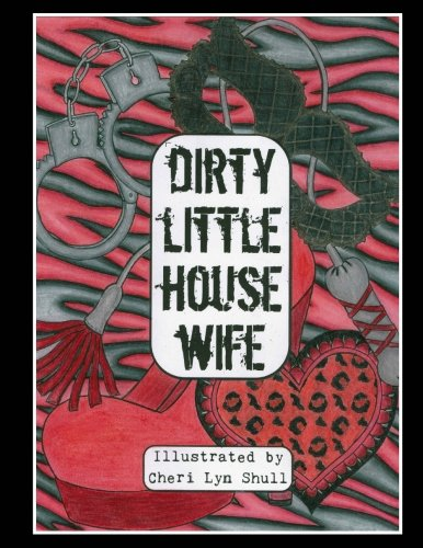 Dirty Little House Wife Adult Coloring Book