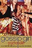 """""""Gossip Girl, Psycho Killer"""" av Cecily von Ziegesar"""
