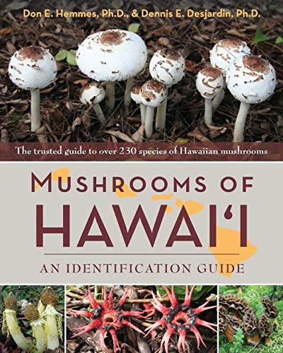 Mushrooms of Hawai'i: An Identification Guide