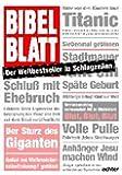 Bibelblatt: Der Weltbestseller in Schlagzeilen